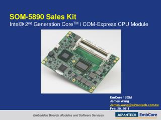 SOM-5890  Sales Kit Intel®  2 nd  Generation  Core TM i  COM-Express CPU Module