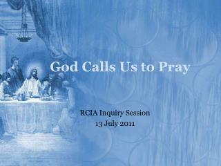 God Calls Us to Pray