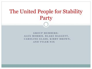 The United People for Stability Party