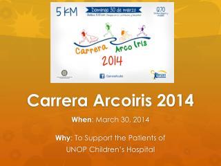 Carrera  Arcoiris  2014
