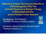 methods to analyse the economic benefits of a pharmacogenetic pgt test  to predict response to biologic therapy  in rheu