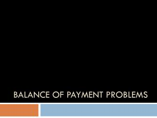Balance of payment problems