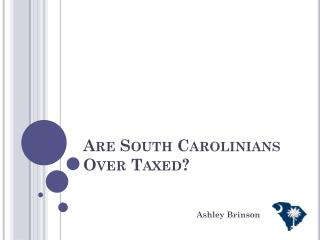 Are South Carolinians  Over Taxed?