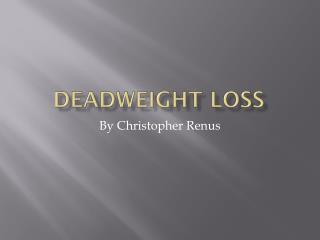 Deadweight loss