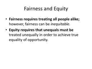 Fairness and Equity