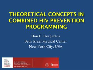 Theoretical concepts in combined  hiv  prevention programming