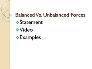 Balanced Vs. Unbalanced Forces
