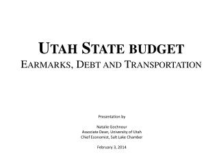 Utah State budget Earmarks, Debt and Transportation