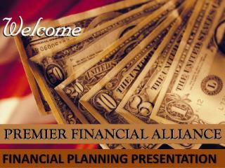 PREMIER FINANCIAL ALLIANCE