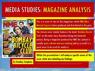 MEDIA STUDIES:  MAGAZINE ANALYSIS