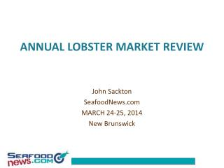 ANNUAL  LOBSTER MARKET REVIEW