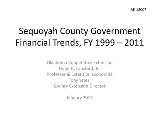 Sequoyah County Government Financial Trends, FY 1999 – 2011