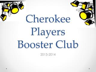 Cherokee Players  Booster Club