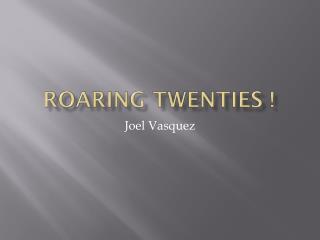 Roaring Twenties !