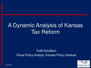 A Dynamic Analysis of Kansas Tax Reform