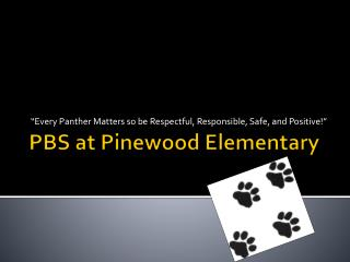 PBS at Pinewood Elementary