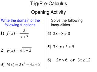 Trig/Pre-Calculus Opening Activity
