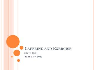 Caffeine and Exercise