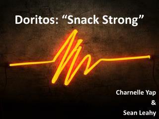 """Doritos: """"Snack Strong"""""""