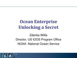 Ocean Enterprise Unlocking a Secret