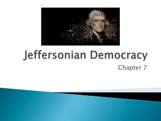 Jeffersonian Democracy