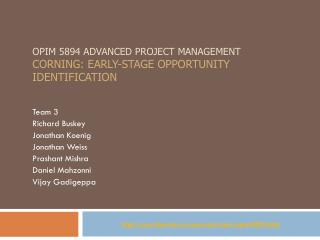 OPIM 5894 Advanced Project management CORNING: Early-Stage Opportunity Identification