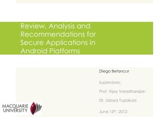 Review, Analysis and Recommendations for Secure Applications in  Android Platforms