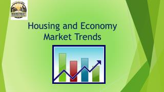 Housing and Economy  Market Trends