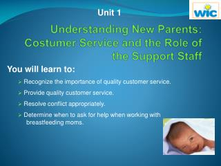 Understanding New Parents: Costumer Service and the Role of the Support Staff