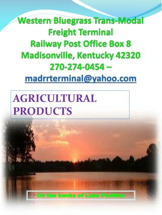 Western Bluegrass Trans-Modal Freight  Terminal Railway Post Office Box 8 Madisonville,  Kentucky 42320 270-274-0454 –