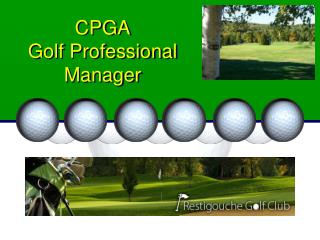 CPGA  Golf Professional  Manager
