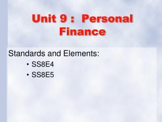 Unit 9 :  Personal Finance