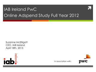 IAB Ireland PwC Online  Adspend  Study Full Year 2012