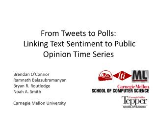 From Tweets to Polls:  Linking Text Sentiment to Public Opinion Time Series