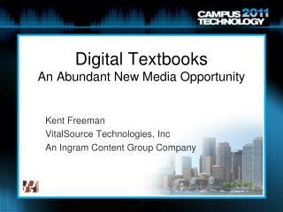 Digital Textbooks  An Abundant New Media Opportunity