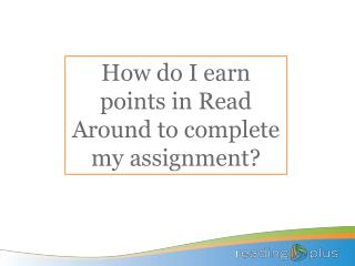 How do I earn points in Read Around to complete my assignment?