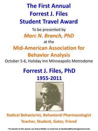 Forrest J. Files, PhD 1955-2011