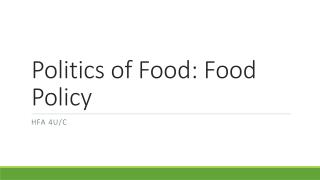Politics of Food: Food Policy
