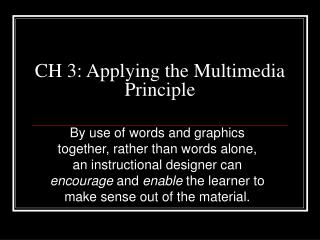 ch 3: applying the multimedia principle