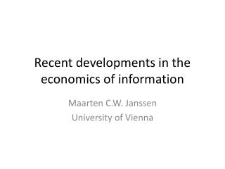 Recent developments in the economics of information