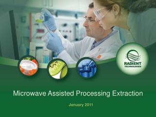 Microwave Assisted Processing Extraction