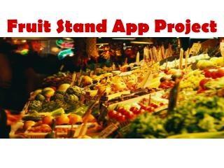Fruit Stand App Project