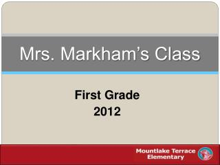 Mrs. Markham's Class