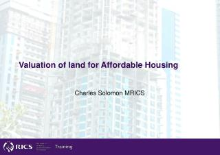 Valuation of land for Affordable Housing