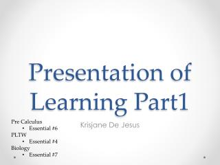 Presentation of Learning Part1