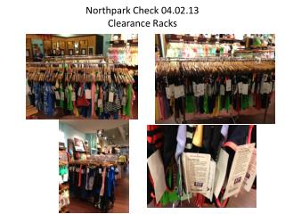 Northpark  Check 04.02.13  Clearance Racks