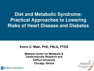 Diet and Metabolic Syndrome: Practical Approaches to Lowering Risks of Heart Disease and Diabetes