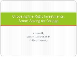 Choosing the Right Investments: Smart Saving for College