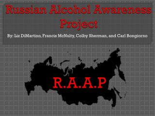 Russian Alcohol Awareness Project