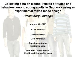 Collecting data on alcohol-related attitudes and behaviors among young adults in Nebraska using an experimental mixed m